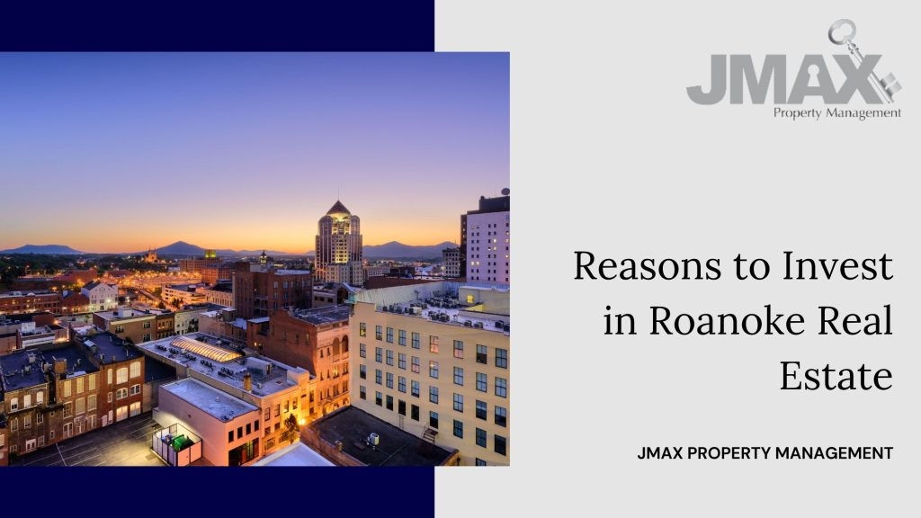 reasons to invest in Roanoke