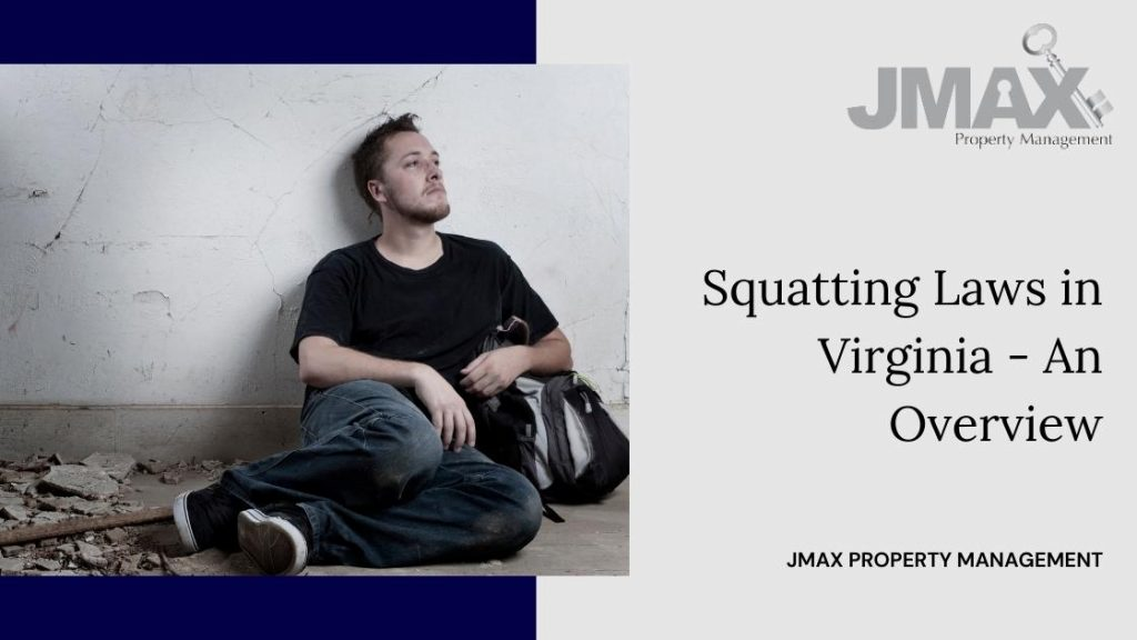 Squatting Laws in Virginia - An Overview